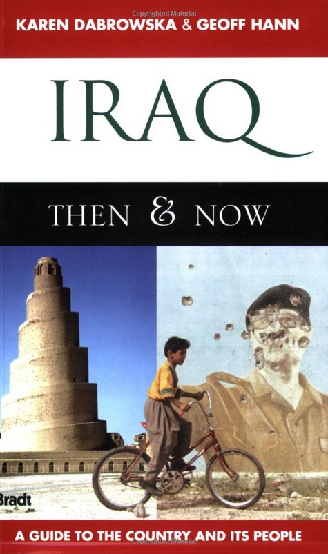 Iraq: Then & Now: A Guide to the Country and Its People